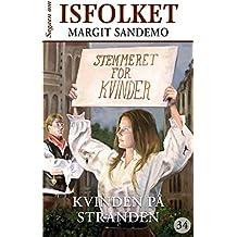 Isfolket 34 - Kvinden på stranden (Sagaen om Isfolket) (Danish Edition)