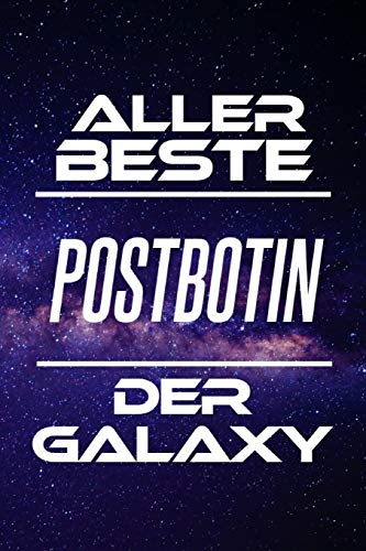 Aller Beste Postbotin Der Galaxy: DIN A5 • 120 Seiten Liniert • Deko • Kalender • Schönes Notizbuch • Notizblock • Block • Terminkalender • ... • Ruhestand • Arbeitskollegin ()