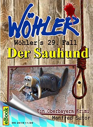 Wöhlers 29. Fall: Der Sauhund (Wöhlers Fälle)