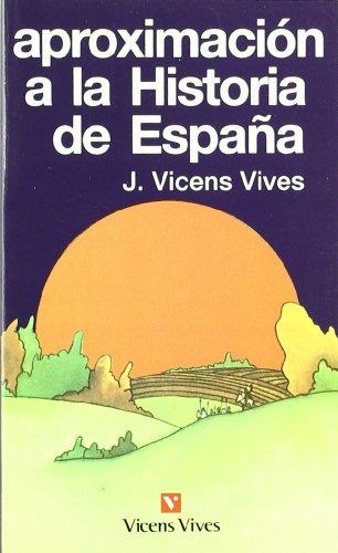Aproximación A La Historia De España. (Vicens Bolsillo)