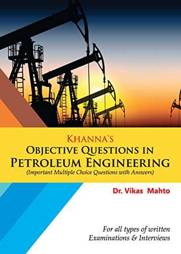 Download] PDF Khanna s Objective Questions in Petroleum