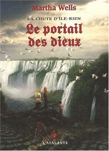 La chute d'Ile-Rien, Tome 3 : Le portail des dieux par From L'Atalante Editions