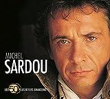 Les 50 Plus Belles Chansons: Michel Sardou