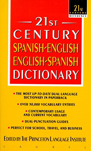 21st Century Spanish-English/English-Spanish Dictionary (21st century reference) por Princeton Language Institute