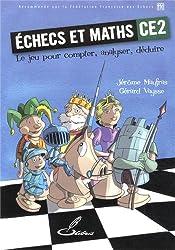 Echecs et maths CE2 : Le jeu pour compter, analyser, déduire
