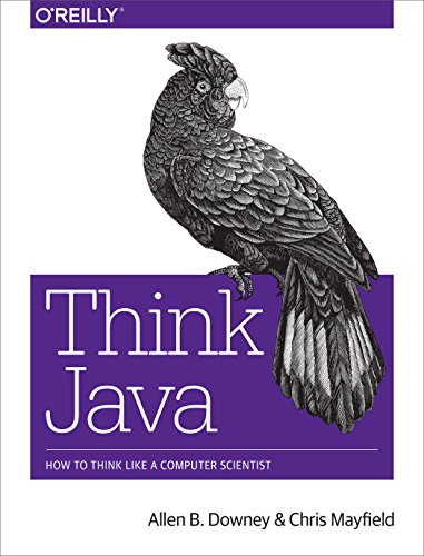 Think Java: How to Think Like a Computer Scientist (English Edition) - Computer Ap Science B