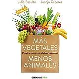 Más vegetales, menos animales / More Vegetables, Less Animals: Menos Animales/ Fewer Animals
