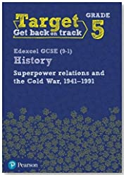 Target Grade 5 Edexcel GCSE (9-1) History Superpower Relations and the Cold War. 1941-91 Intervention Workbook (History Intervention)