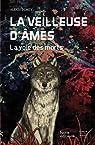 La veilleuse d'âmes, tome 1 : La voie des morts par Demey