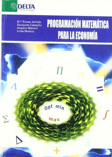 Programación matemática para la economía por María Teresa Arévalo Quijada
