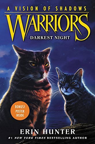 Warriors: A Vision of Shadows #4: Darkest Night por Erin Hunter
