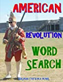 American Revolution Word Search: 133 Extra Large Print Inspirational Themed Puzzles