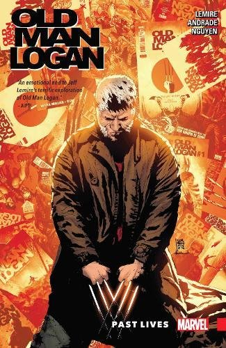 Wolverine: Old Man Logan Vol. 5: Past Lives (Wolverine: Old Man Logan (2015))