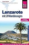Reise Know-How Reiseführer Lanzarote mit 20 Wanderungen und Faltplan - Dieter Schulze