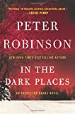 In the Dark Places: An Inspector Banks Novel (Inspector Banks Novels, Band 22)