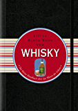 Das Little Black Book vom Whisky (Little Black Books (Deutsche Ausgabe))