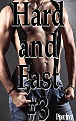 Hard and Fast #3 (Gay, Multiple Partner, First Time, Learning the Ropes) (English Edition)
