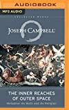 The Inner Reaches of Outer Space: Metaphor as Myth and as Religion (Collected Works of Joseph Campbell)