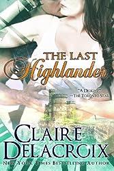 The Last Highlander: A Scottish Time Travel Romance (English Edition)