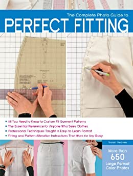 The Complete Photo Guide to Perfect Fitting by [Veblen, Sarah]