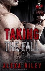 Taking the Fall: Vol 1: Volume 1 by Alexa Riley (2015-04-07)