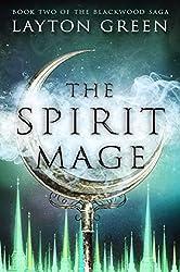 The Spirit Mage (The Blackwood Saga Book 2)