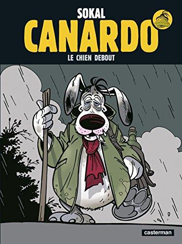 L'Inspecteur Canardo, tome 1 : Le Chien debout