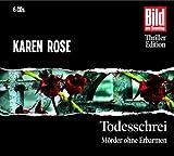 Todesschrei. Mörder ohne Erbarmen, 6 CDs - Karen Rose