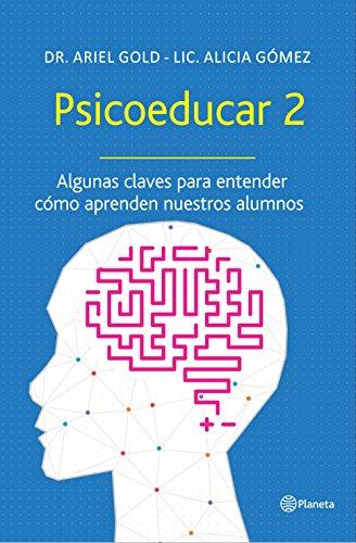 psicoeducar-2-algunas-claves-para-entender-como-aprenden-nuestros-alunmos