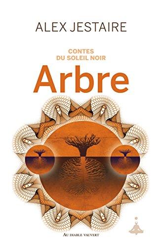 contes-du-soleil-noir-arbre-litt-generale-french-edition