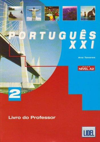 Portugues Xxi: Livro Do Professor 2 by Ana Teresa Tavares (2004-10-01)