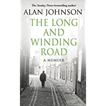 The Long and Winding Road by Alan Johnson (2016-09-22)