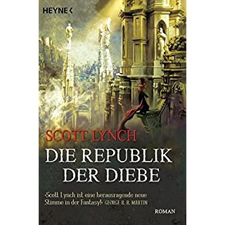 Die Republik der Diebe: Band 3 - Roman (Locke Lamora, Band 3)