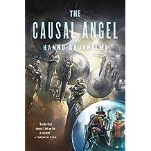 The Causal Angel (Jean le Flambeur) by Hannu Rajaniemi (2015-05-26)