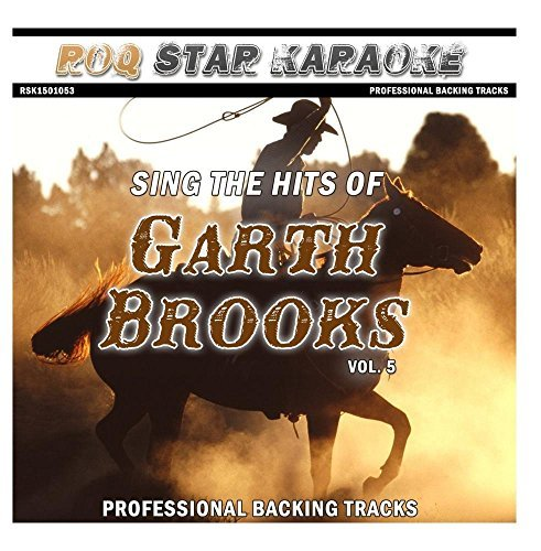 Karaoke - Garth Brooks, Vol. 5 by Roq Star Karaoke