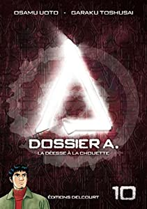 Dossier A. Edition simple Tome 10
