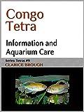 Congo Tetra (Tetras Book 9)