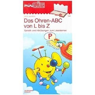 miniLÜK / Schuleingangsphase: miniLÜK: Ohren-ABC von L bis Z: Sprech- und Hörübungen zum Lesenlernen für Kinder von 5 - 7 Jahren