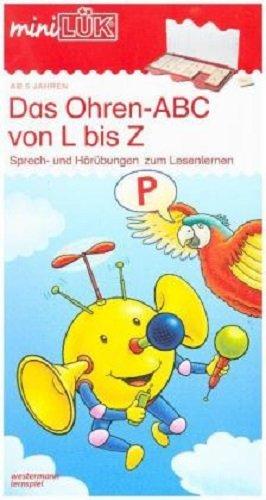 miniLÜK: Vorschule/1. Klasse - Deutsch: Das Ohren-ABC von L bis Z