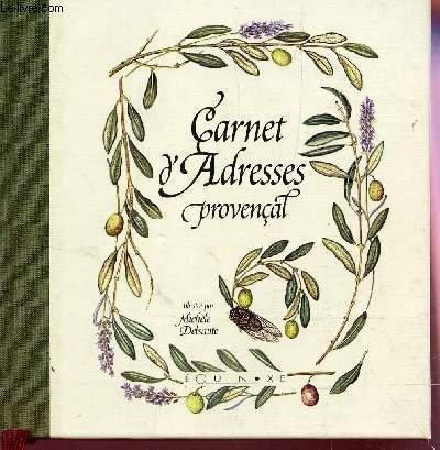 Carnet adresses provencal michele delsaute par Michèle Delsaute Dognon-Schmitt