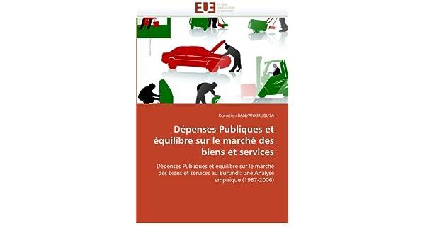 Amazon Fr Depenses Publiques Et Equilibre Sur Le Marche