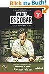 Pablo Escobar, el patrón del mal (La...
