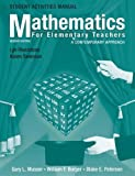Mathematics for Elementary Teachers: Student Activities Manual: A Contemporary Approach by Gary L. Musser (2005-05-18)