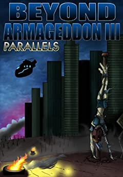 Beyond Armageddon III: Parallels by [DeCosmo, Anthony]