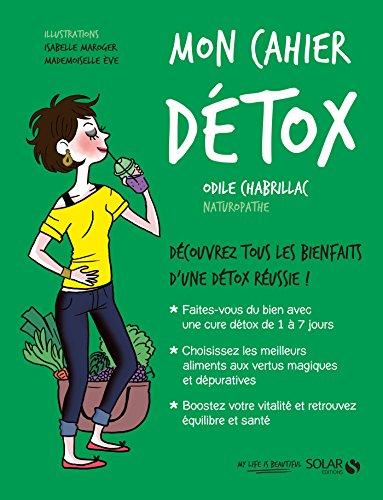 Mon cahier Détox (French Edition)