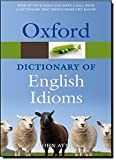 Oxford Dictionary of English Idioms (Diccionario Oxford English Idioms)