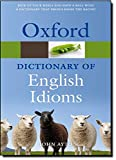 Oxford Dictionary of English Idioms (Diccionario Oxford English Idioms) -