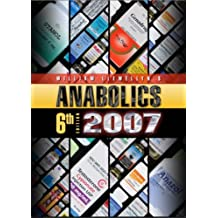 Anabolics 2007: Anabolic Steroids Reference Manual by William Llewellyn (2007-01-01)