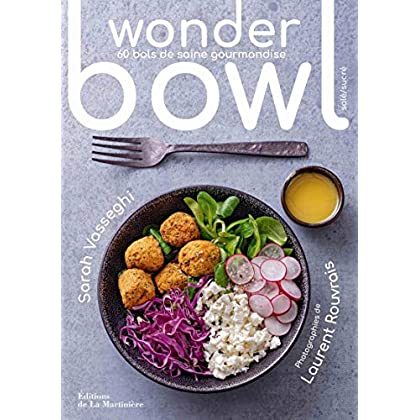 Wonder bowl - 60 bols de saine gourmandise