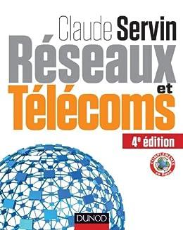 Réseaux et télécoms - 4ème édition (Hors collection) par [Servin, Claude]